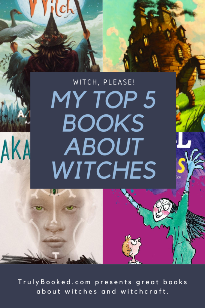 Witch Please Top 5 books about witches