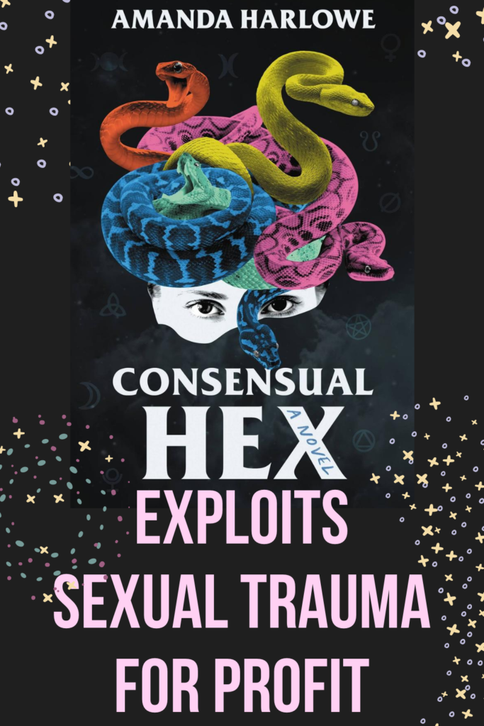 Consensual Hex Exploits Sexual Trauma for Profit