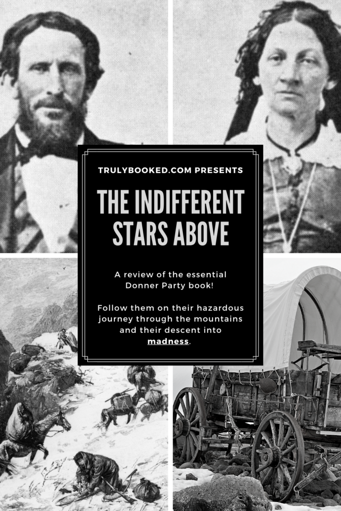 The Indifferent Stars Above Truly Booked Review