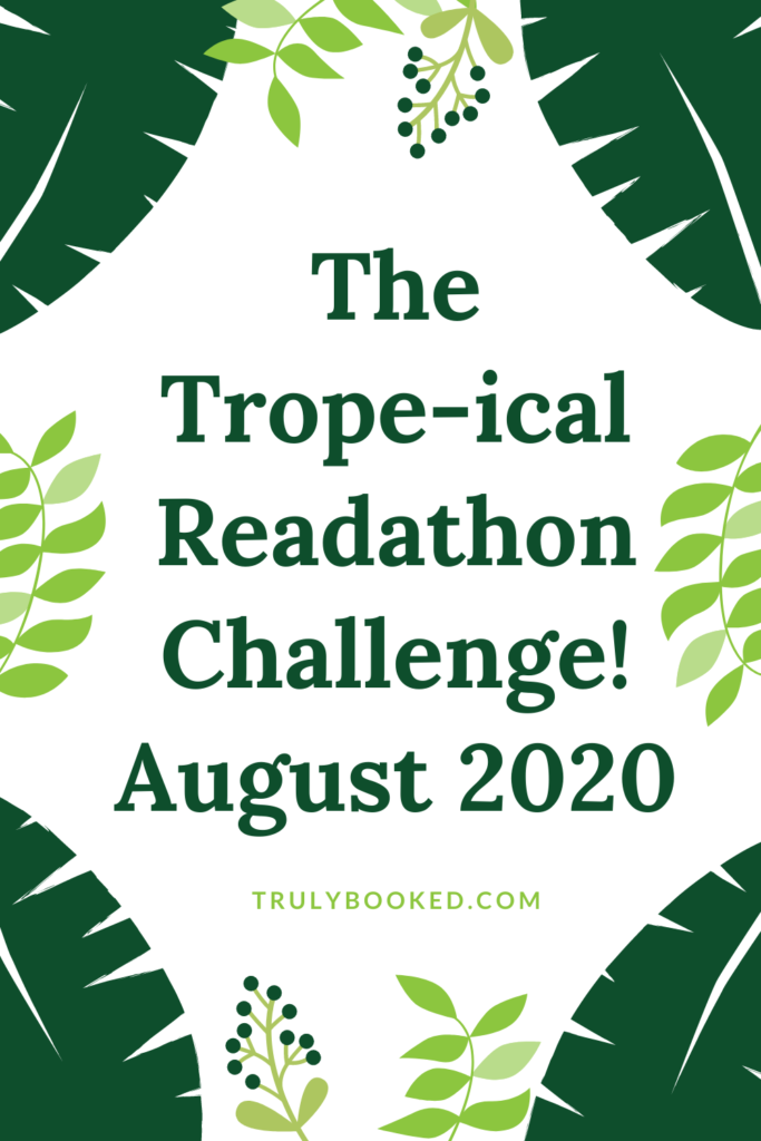 The Trope-ical Readathon Challenge! August 2020