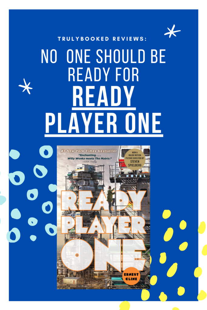 No One should be ready for ready player one